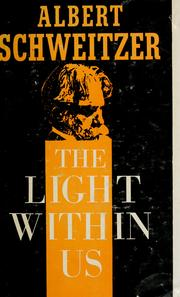 Cover of: The light within us by Albert Schweitzer