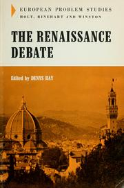 Cover of: The Renaissance debate. -- | Hay, Denys.