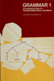 Cover of: Grammar : an introduction to transformational grammar [by] Roderick A. Jacobs [and] Peter S. Rosenbaum | Roderick A. Jacobs