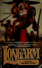 Cover of: Longarm and the Shoshoni silver by Tabor Evans