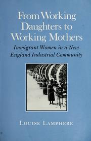 Cover of: From working daughters to working mothers | Louise Lamphere