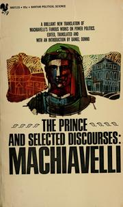 Cover of: The prince, and selected discourses