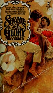 Shame and Glory (formerly published as: Slave, Savage Rite, Hellbottom, The Long Tattoo, and Slave Ship)