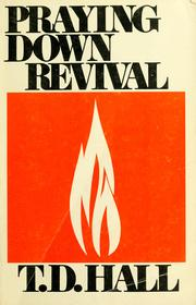 Cover of: Praying down revival | T. D. Hall