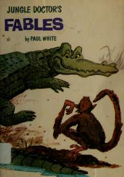 Cover of: Jungle Doctor's fables by Paul Hamilton Hume White
