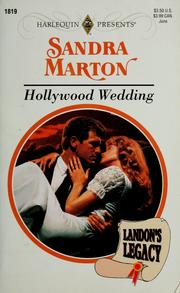 Cover of: Hollywood Wedding (Landon's Legacy) by Sandra Marton