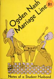 Cover of: Marriage lines: notes of a student husband.