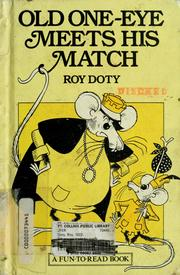 Cover of: Old one-eye meets his match | Roy Doty