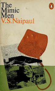 Cover of: The Mimic men | V. S. Naipaul