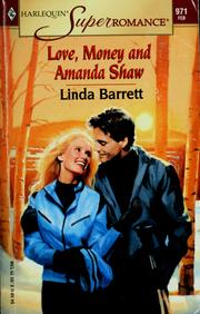 Cover of: Love, Money and Amanda Shaw | Linda Barrett