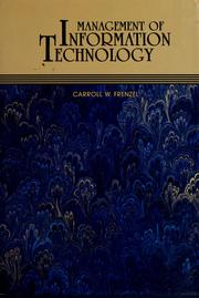 Cover of: Management of information technology | Carroll W. Frenzel