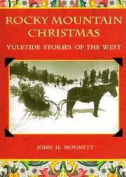 A Rocky Mountain Christmas by John H. Monnett