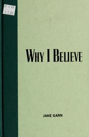 Cover of: Why I believe | Jake Garn