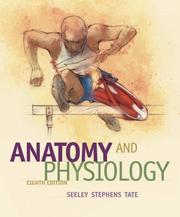Cover of: Anatomy and Physiology | Rod R. Seeley
