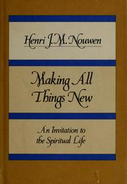Cover of: Making all things new | Henri J. M. Nouwen