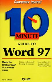 Cover of: 10 minute guide to Microsoft Word 97 | Peter G. Aitken
