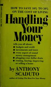 Cover of: Handling your money | Anthony Scaduto