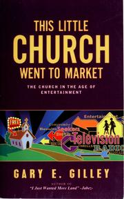 Cover of: This little church went to market | Gary E. Gilley