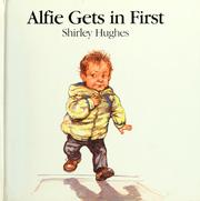 Cover of: Alfie gets in first | Hughes, Shirley