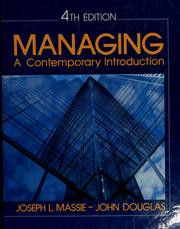Cover of: Managing, a contemporary introduction | Joseph L. Massie