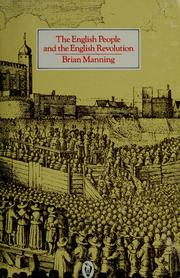 Cover of: The English people and the English revolution | Brian Stuart Manning
