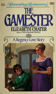 Cover of: Gamester by Elizabeth Chater