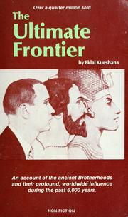 The ultimate frontier by Eklal Kueshana
