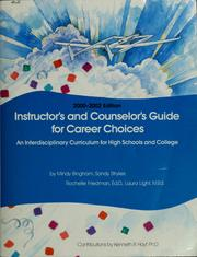 Instructors and counselors guide for career choices
