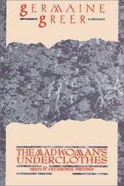 Cover of: The madwoman's underclothes