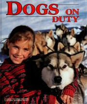 Cover of: Dogs on duty | Catherine O