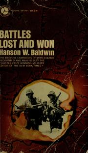 when the battles lost and won essay Browse and read battles lost and won essays from civil war history battles lost and won essays from civil war history how can you change your mind to.