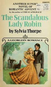 Cover of: The scandalous Lady Robin by Sylvia Thorpe
