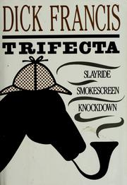 Cover of: Trifecta | Dick Francis