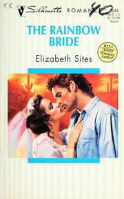 Cover of: The rainbow bride by Elizabeth Sites