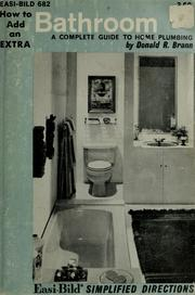 Cover of: How to add an extra bathroom | Donald R. Brann