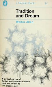 Cover of: Tradition and dream | Walter Ernest Allen