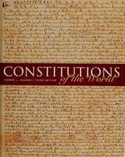 Cover of: Constitutions of the world | Maddex, Robert L.