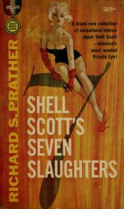 Cover of: Shell Scott's Seven Slaughters by Richard S. Prather