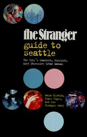 Cover of: The Stranger guide to Seattle | Paula Gilovich