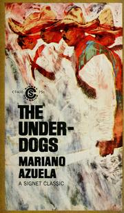 Cover of: The underdogs by Mariano Azuela