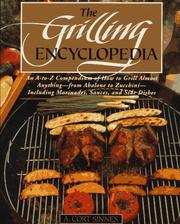 Cover of: The grilling encyclopedia