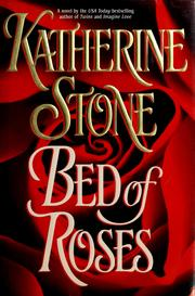 Cover of: Bed of roses | Katherine Stone