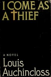 Cover of: I come as a thief | Louis Auchincloss