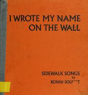 Cover of: I wrote my name on the wall. | Ronni Solbert