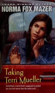 Cover of: Taking Terri Mueller | Norma Fox Mazer
