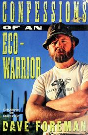 Cover of: Confessions of an eco-warrior | Dave Foreman
