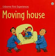 Cover of: Moving house | Anne Civardi