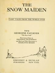 Cover of: The snow maiden | Georgene Faulkner