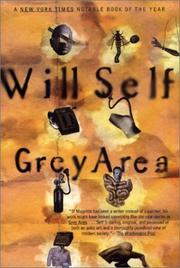Cover of: Grey Area (Self, Will) | Will Self