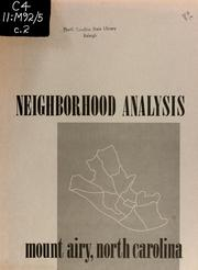 Cover of: Neighborhood analysis, Mount Airy, North Carolina by Ledford Austin